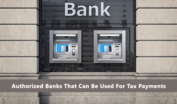 Revenue Administration announced the list of authorized bank names that can be used for tax payments as of 2020. The list also includes the tax payment method applicable for the related banks on the list.